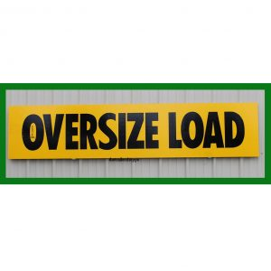 "Wooden OVERSIZE LOAD Sign 12"" X 72"""